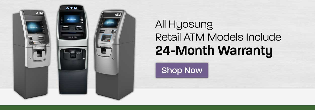 All Hyosung Retail ATM Models Include 24-Month Warranty